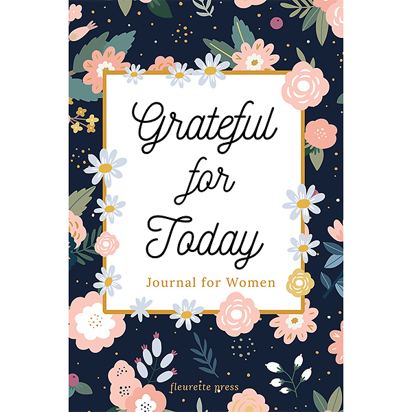 Grateful for Today Journal for Women